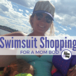 Swimsuit Shopping for a Mom Bod