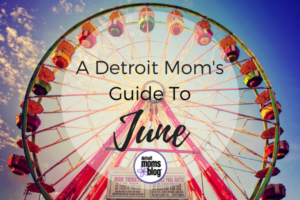 Moms Guide to June