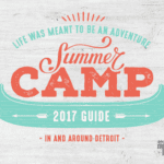 2017 Guide to Detroit Summer Camps