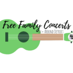 Summer 2017 Free Family Concerts