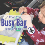 Upcoming Vacation? Don't Forget the Busy Bags!