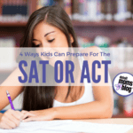 4 Ways Kids Can Prepare for the ACT or SAT