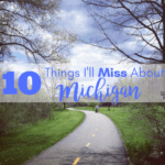 The 10 Things I'll Miss About Michigan