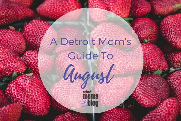 A Detroit Mom's Guide To May-2