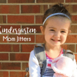 The Kindergarten Mom Jitters
