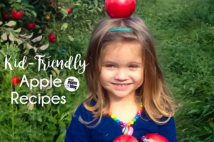 Kid- Friendly Apple Recipes