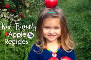 Kid- Friendly Apple Recipes