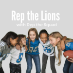 Rep the Lions with Rep the Squad