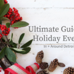 Detroit Moms Blog's Ultimate Holiday Guide 2017