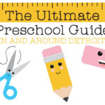 Detroit Moms Blog Ultimate Preschool Guide, 2018