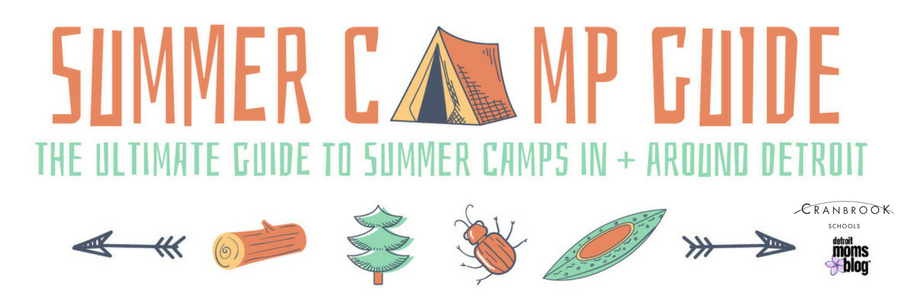 2018 Guide to Detroit Summer Camps