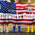2018 Guide to Fireworks in + around Detroit