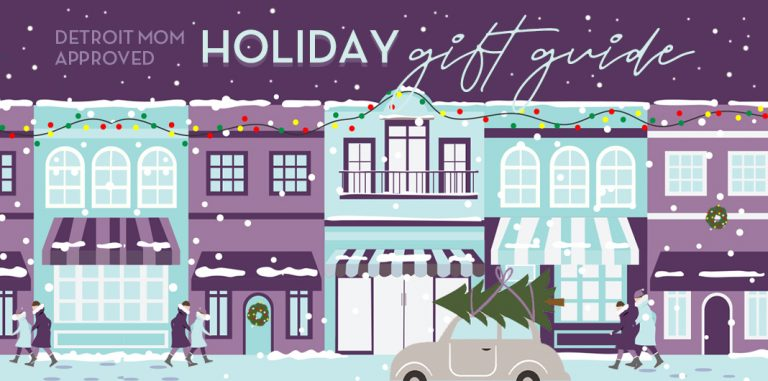 2020 Detroit Mom-Approved Local Holiday Gift Guide